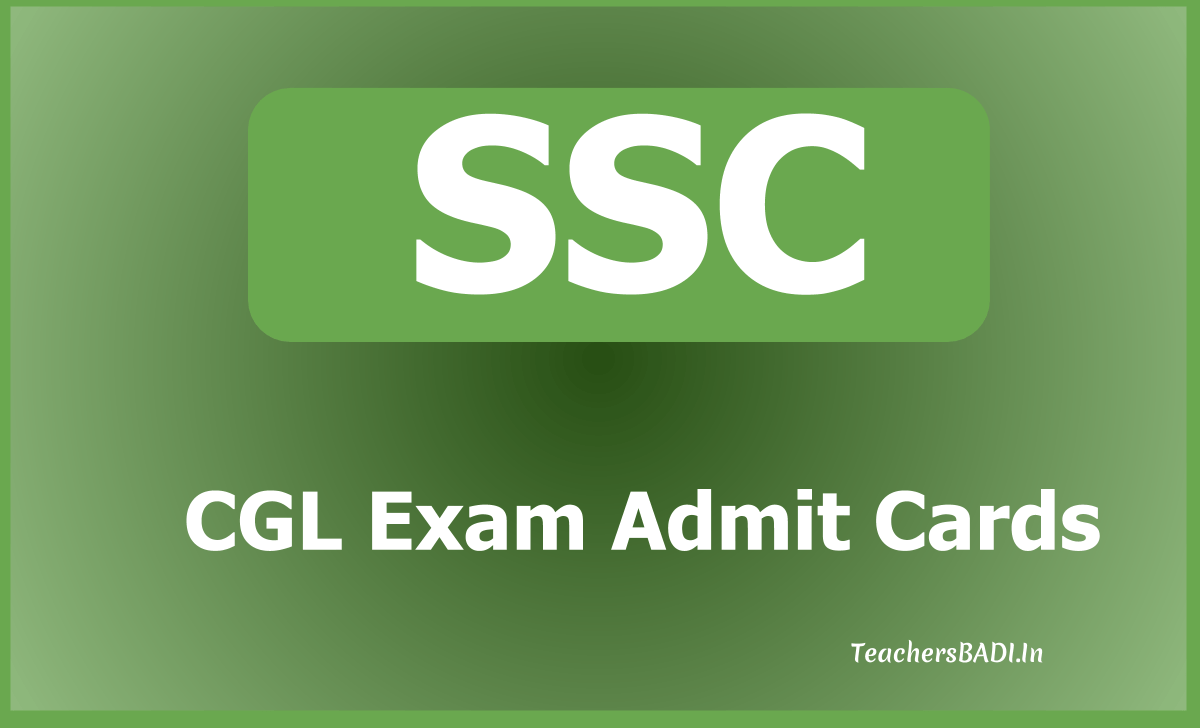 SSC CGL Exam Admit Cards