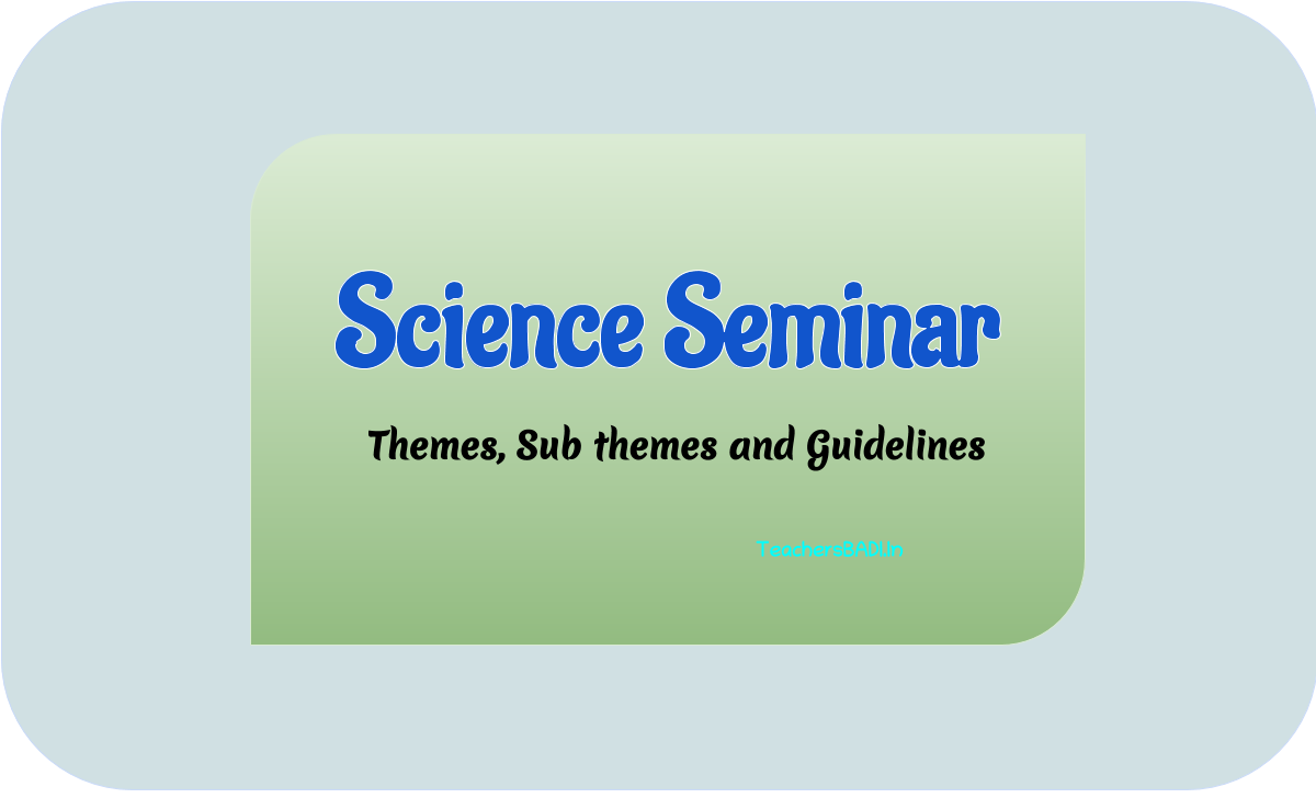 Science Seminar On 28th February on the occasion of National Science day