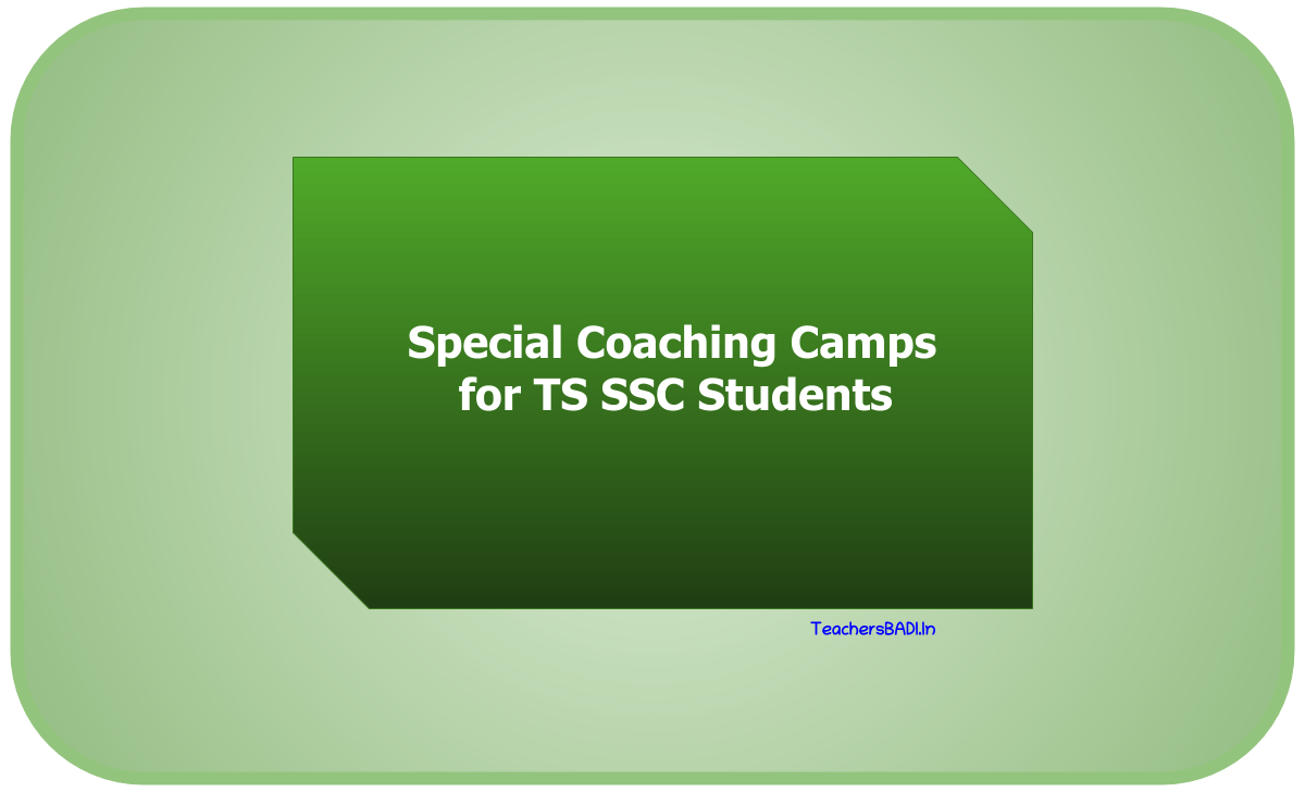 Special Coaching Camps for TS SSC Students