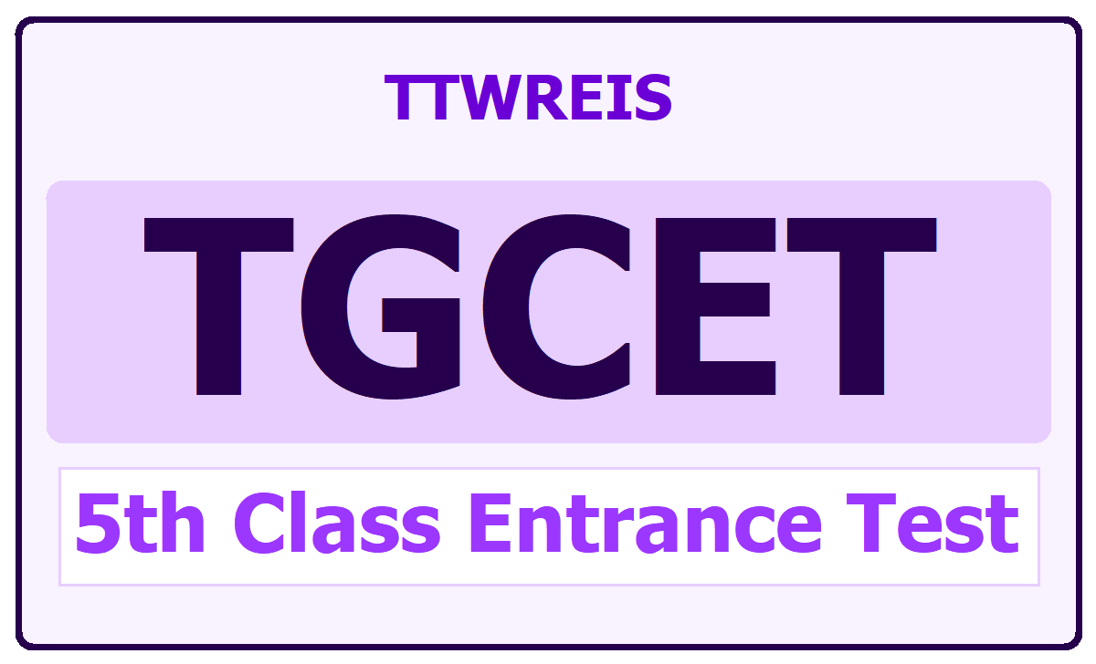 TGCET TTWREIS 5th Class Entrance Test