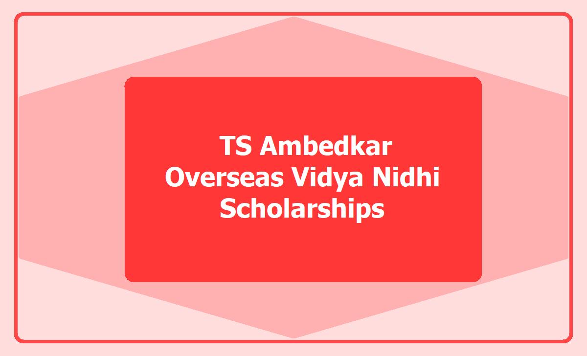 TS Ambedkar Overseas Vidya Nidhi Scholarship 2020