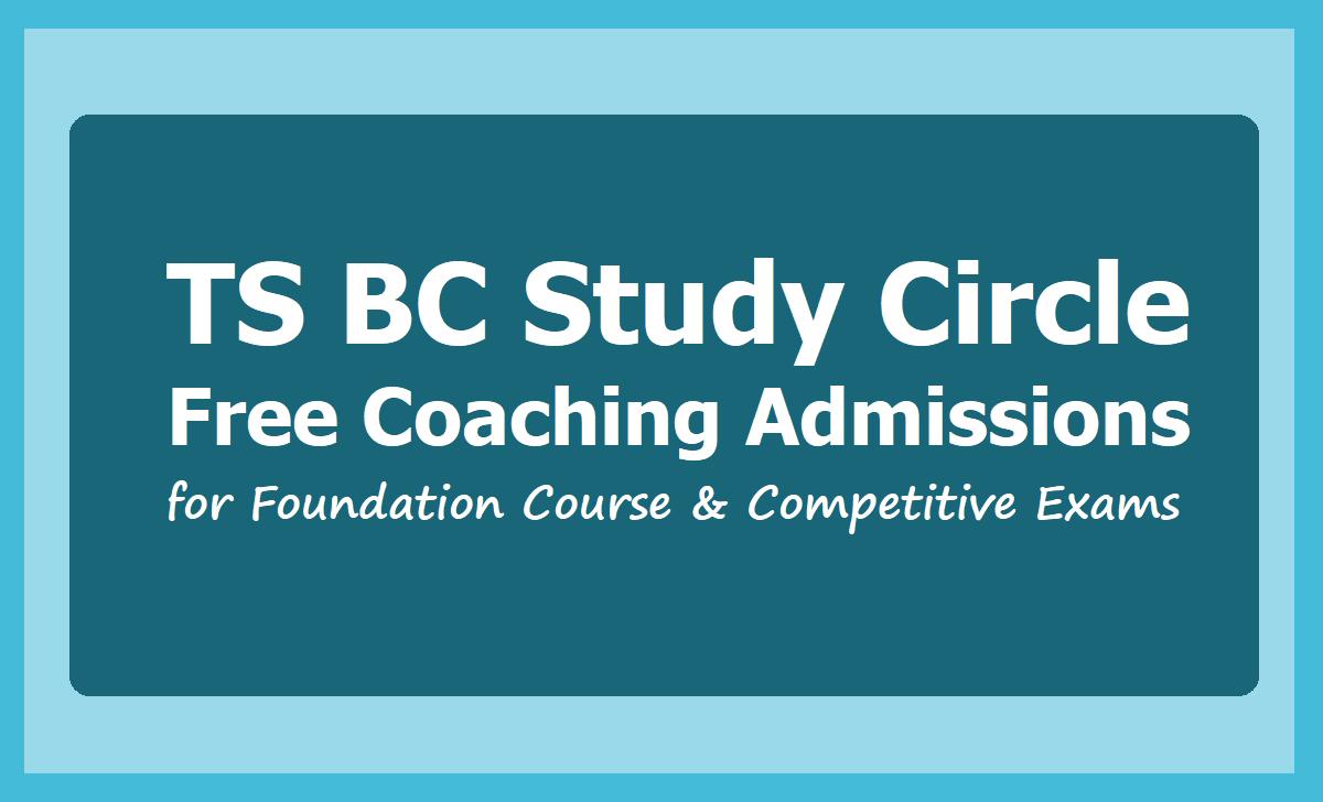 TS BC Study Circles Free Coaching Admissions