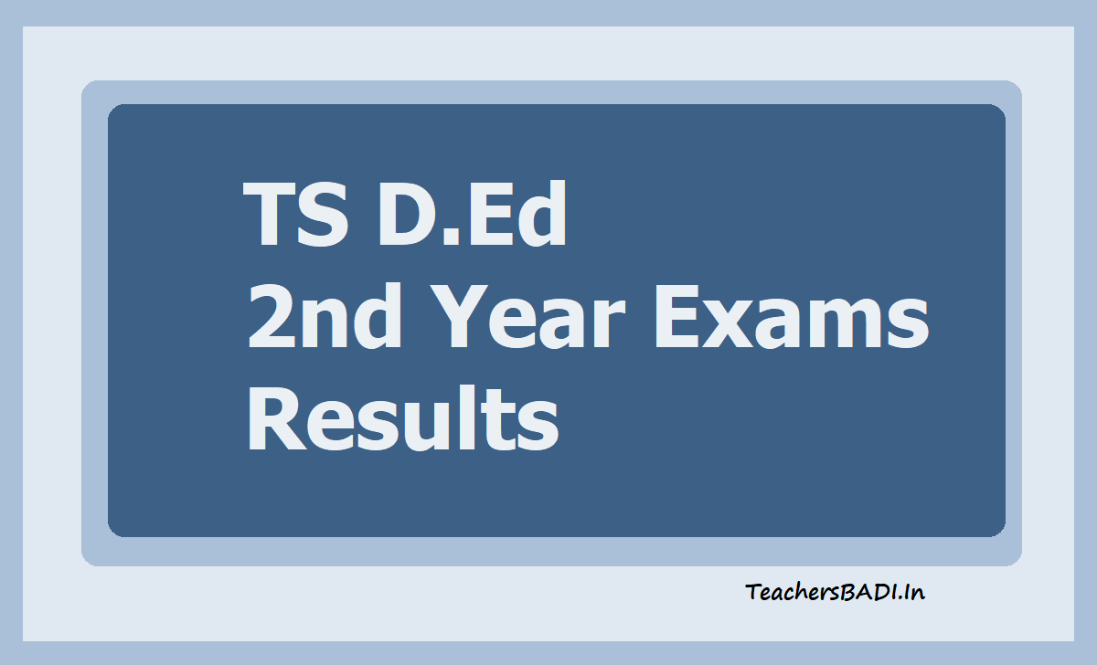 TS D.Ed 2nd Year Exams Results