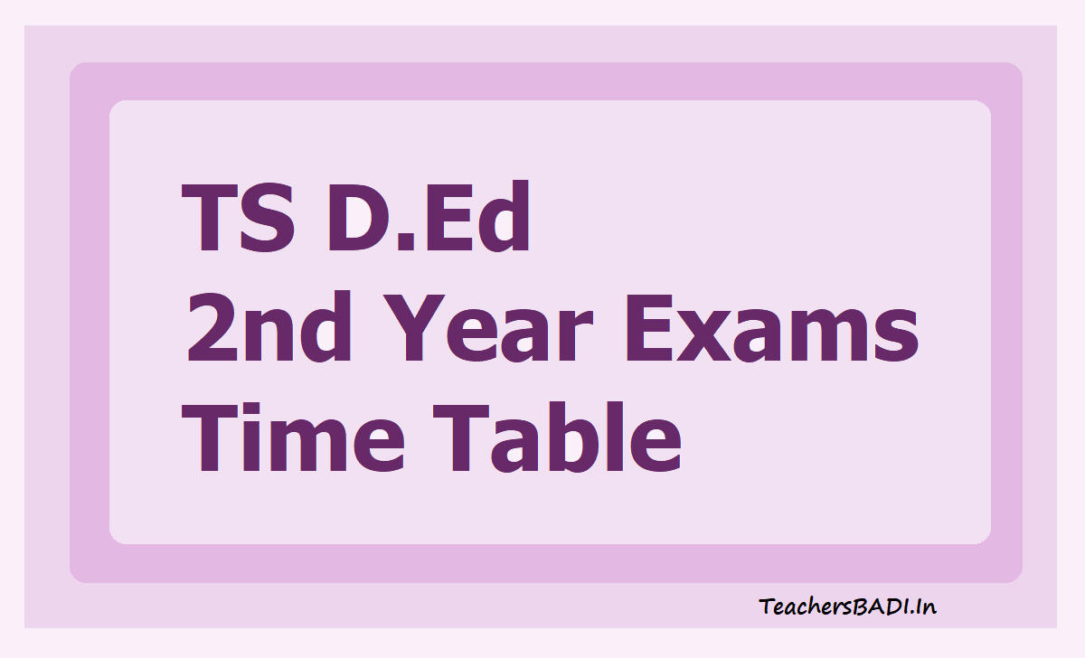 TS D.Ed 2nd Year Exams Time Table 2020