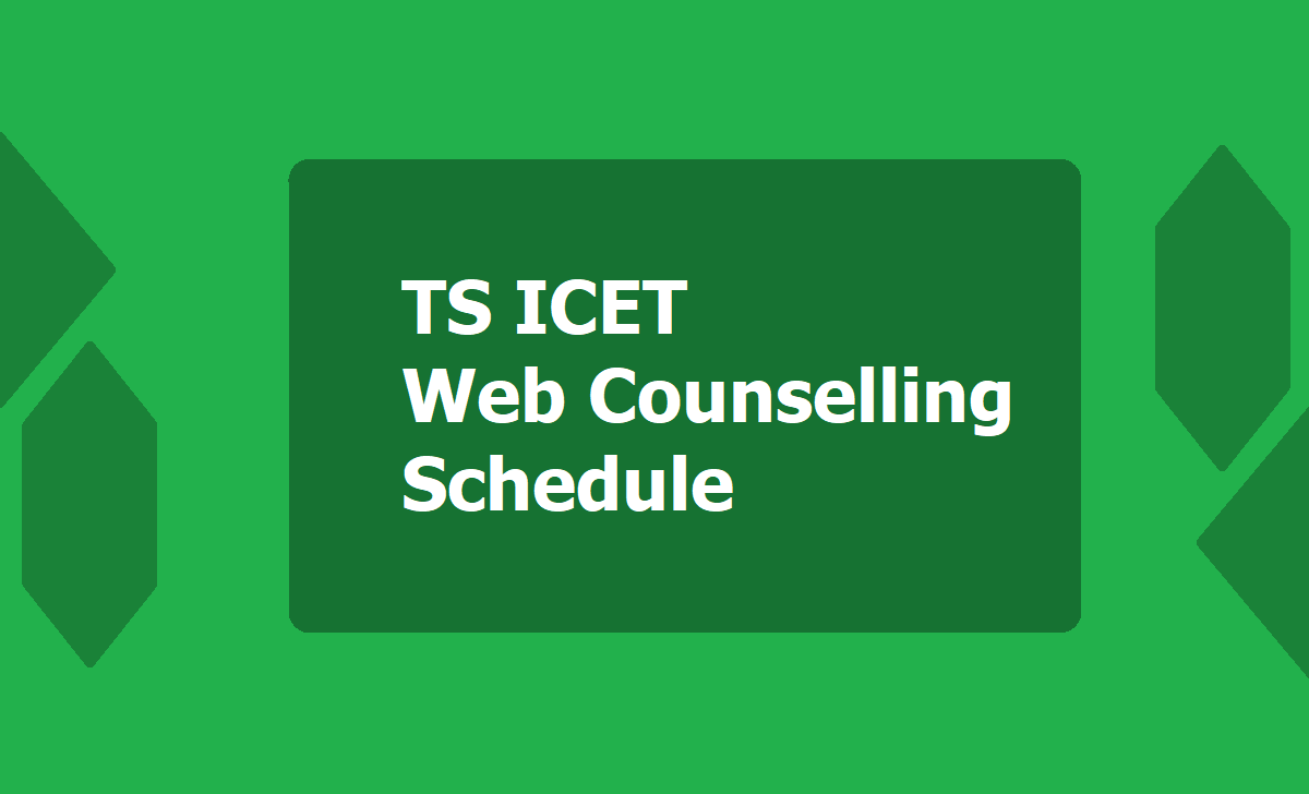 TS ICET Web Counselling Schedule 2021