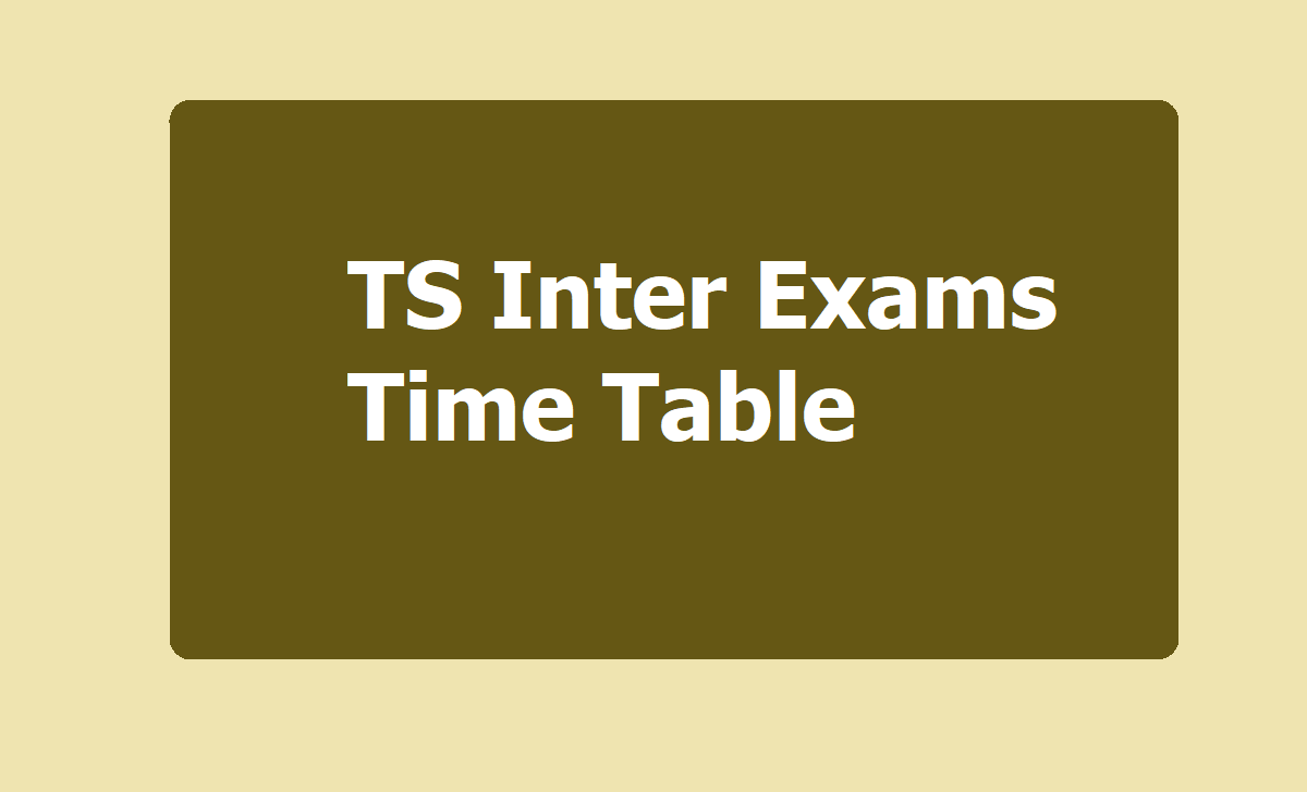 TS Inter Exams Time Table 2021