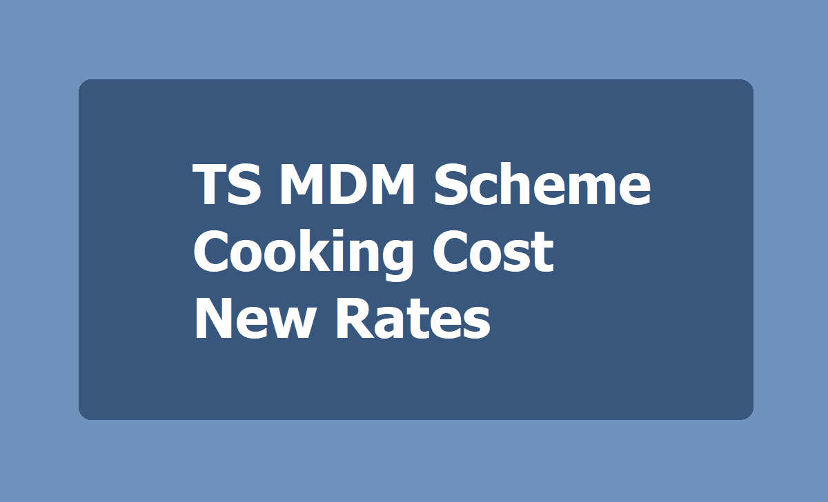 TS MDM Scheme Cooking Cost New Rates