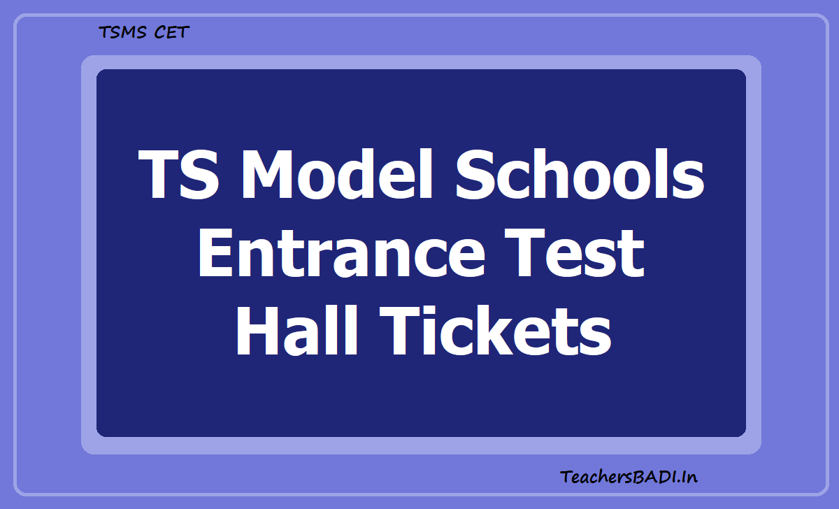 TS Model Schools Entrance Test Hall Tickets