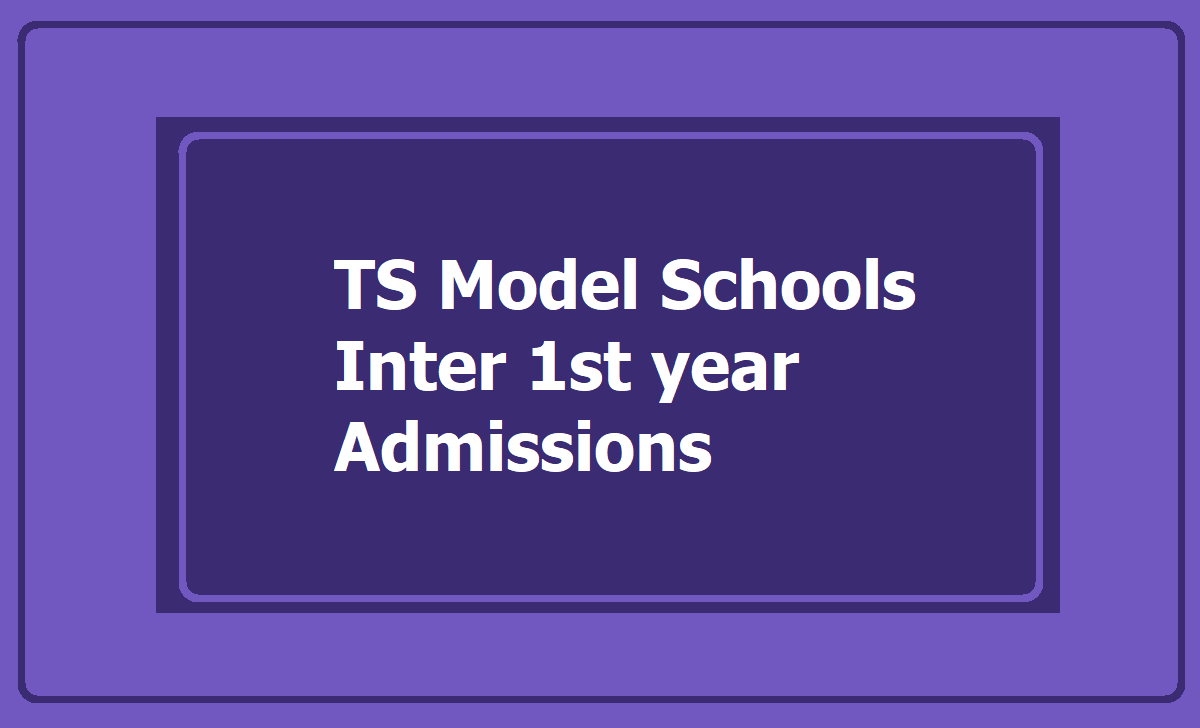 TS Model Schools Inter 1st year admissions 2020