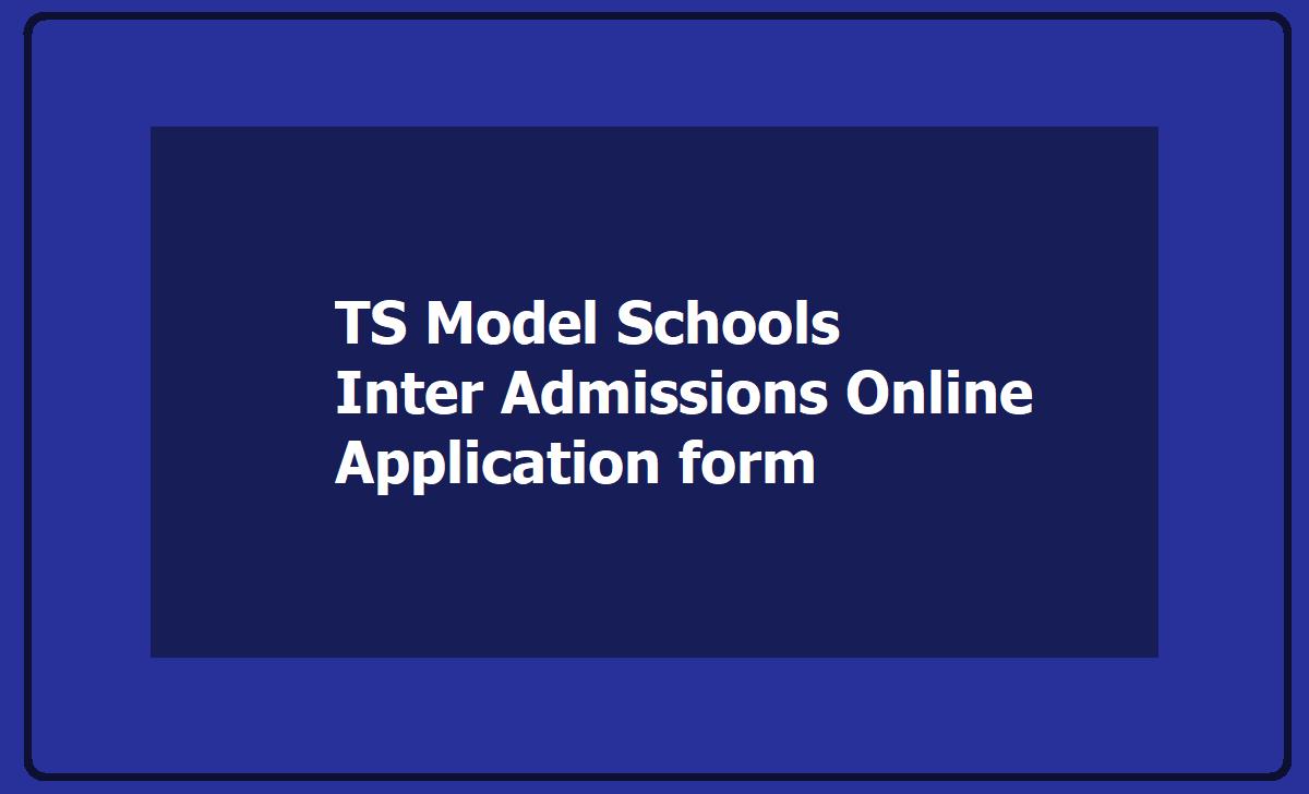 TS Model Schools Inter Admissions Online application form 2020