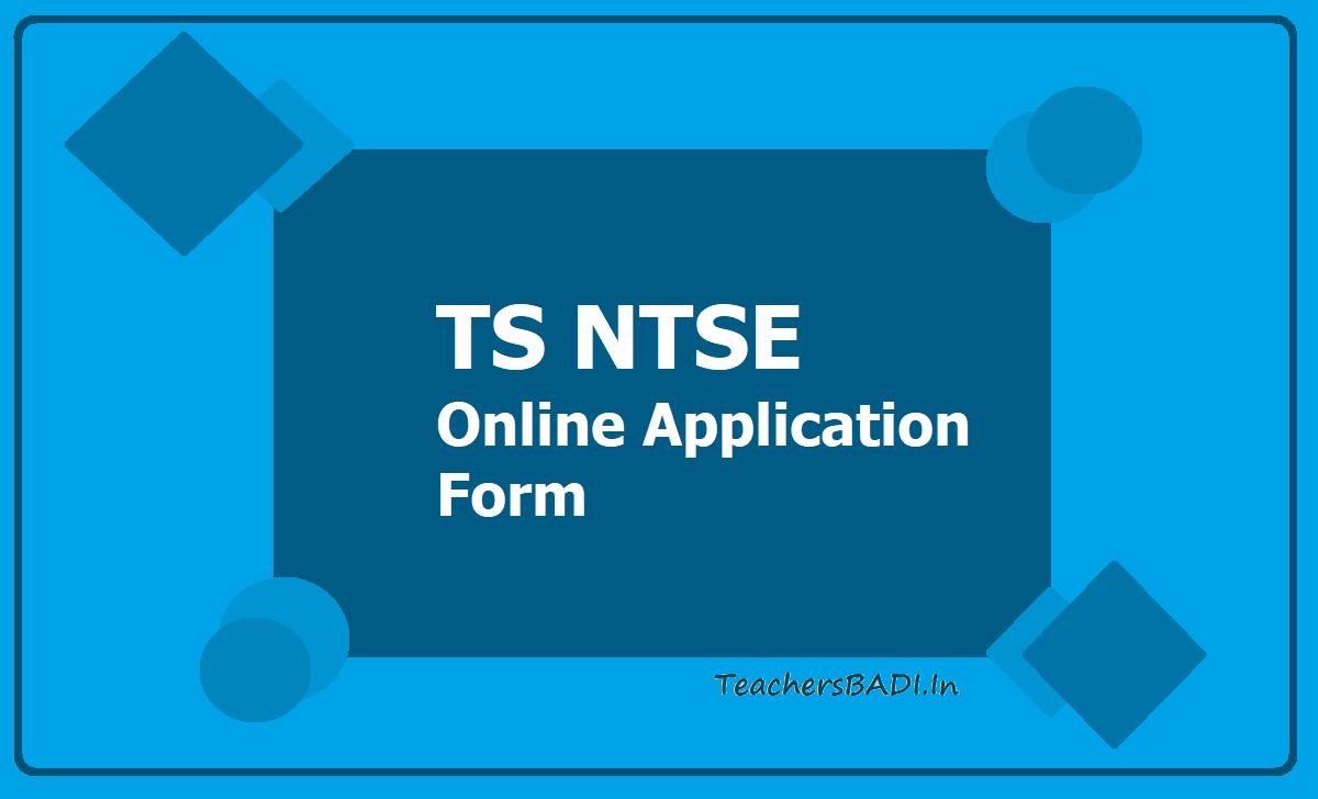 TS NTSE Online Application Form 2020