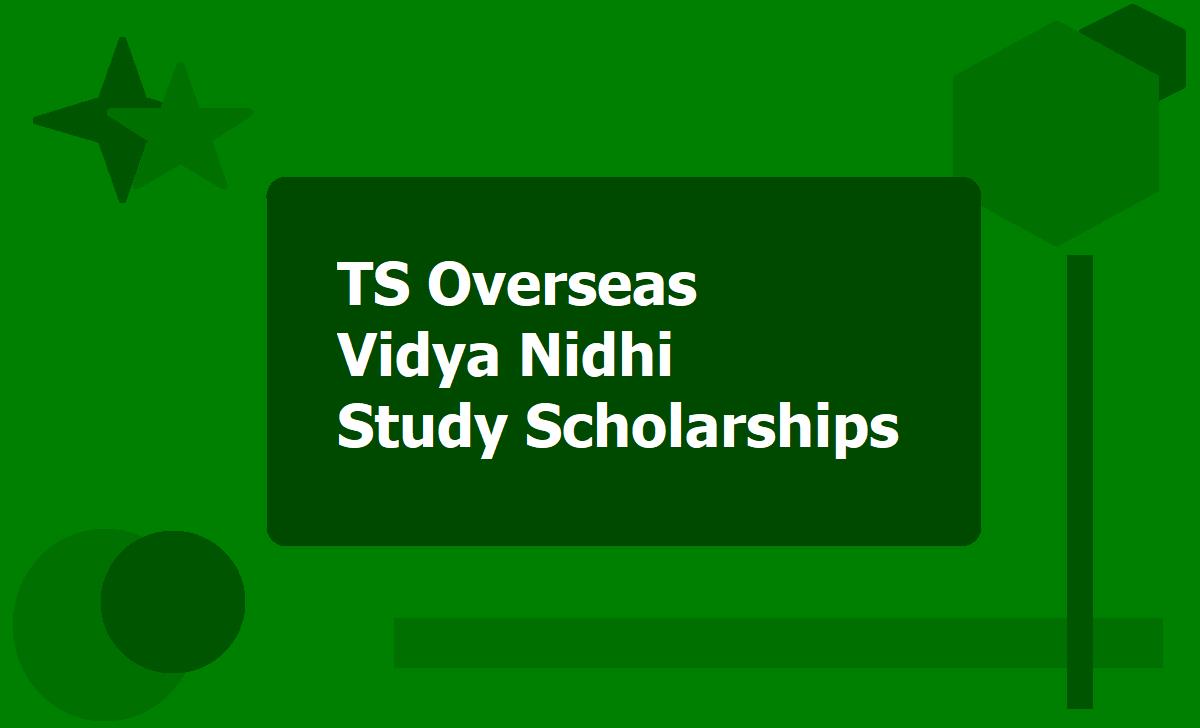 TS Overseas Vidya Nidhi Study Scholarships