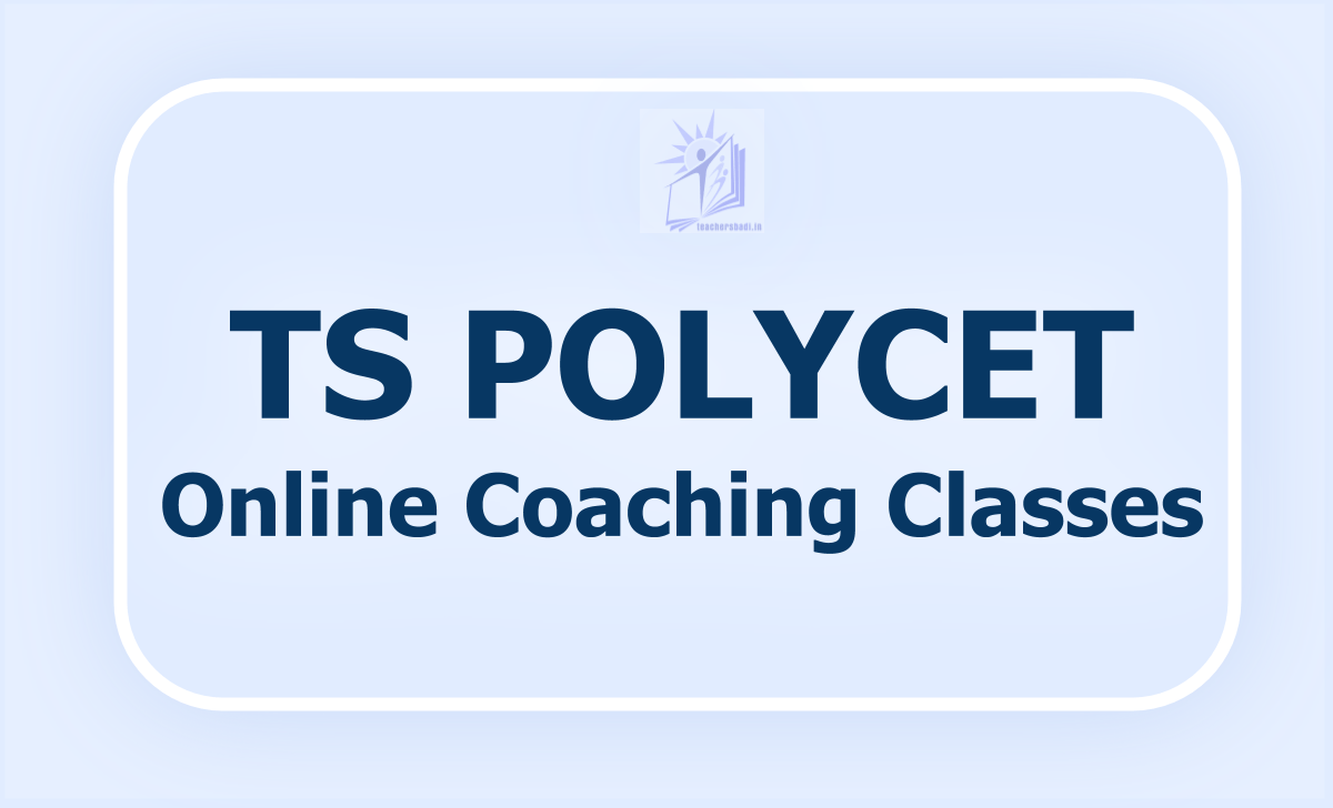 TS PolyCET Online Coaching Classes