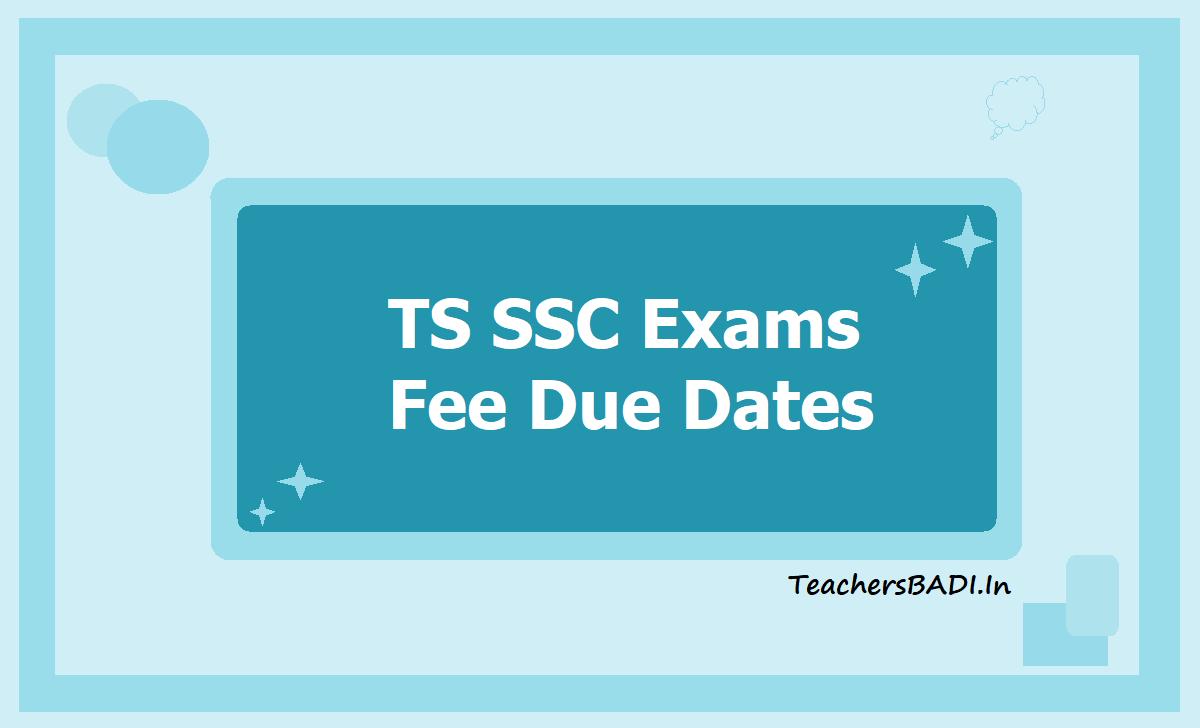TS SSC Exams Fee Due Dates