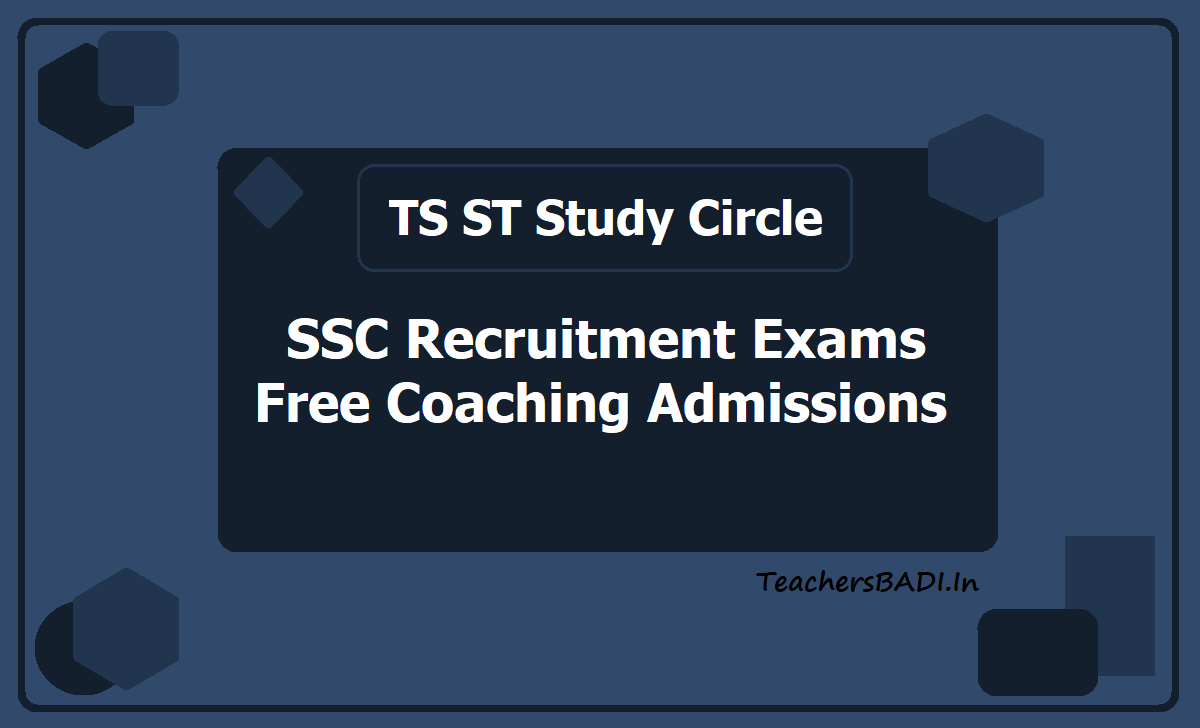TS ST Study Circle SSC Exams Free Coaching Admissions 2020