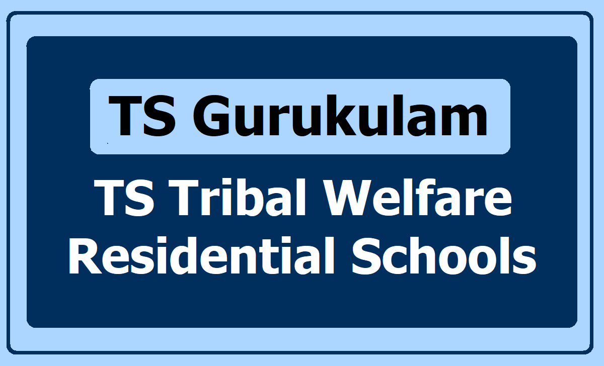 TS Tribal Welfare Residential Schools