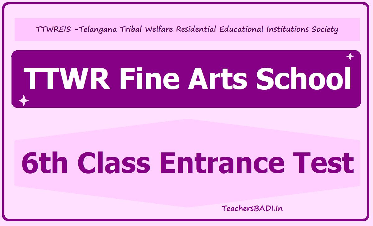 TTWR Fine Arts School 6th Class Entrance Test 2020