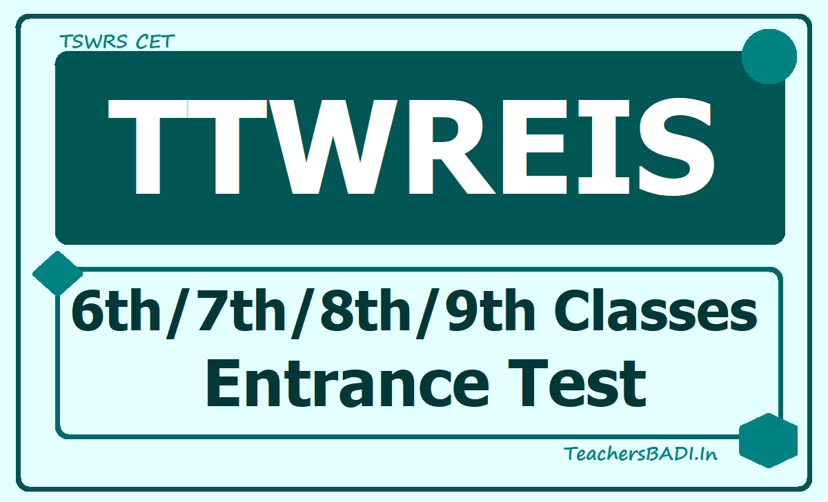 TTWREIS 6th 7th 8th 9th Classes Entrance Test