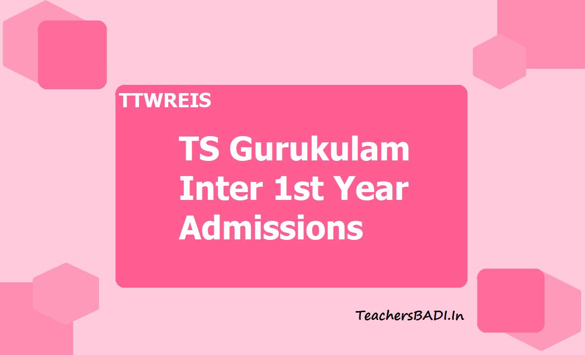 TTWREIS, TS Gurukulam Inter 1st Year Admissions 2020