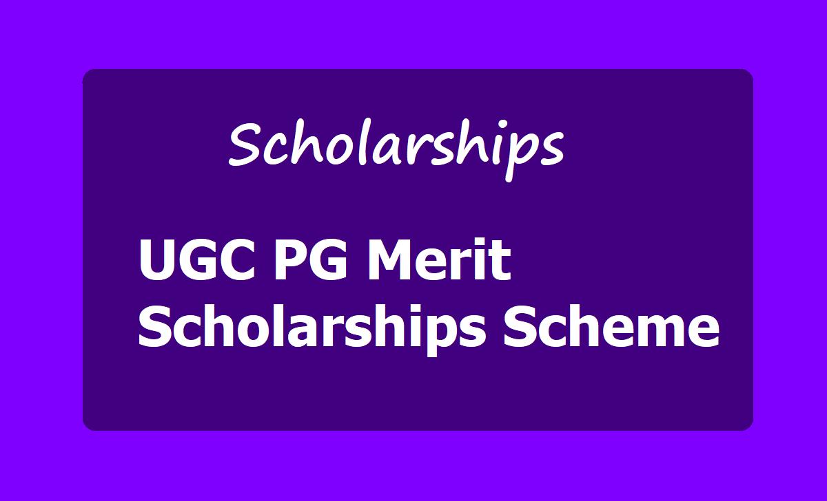UGC PG Merit Scholarships Scheme for University UG Rank holders