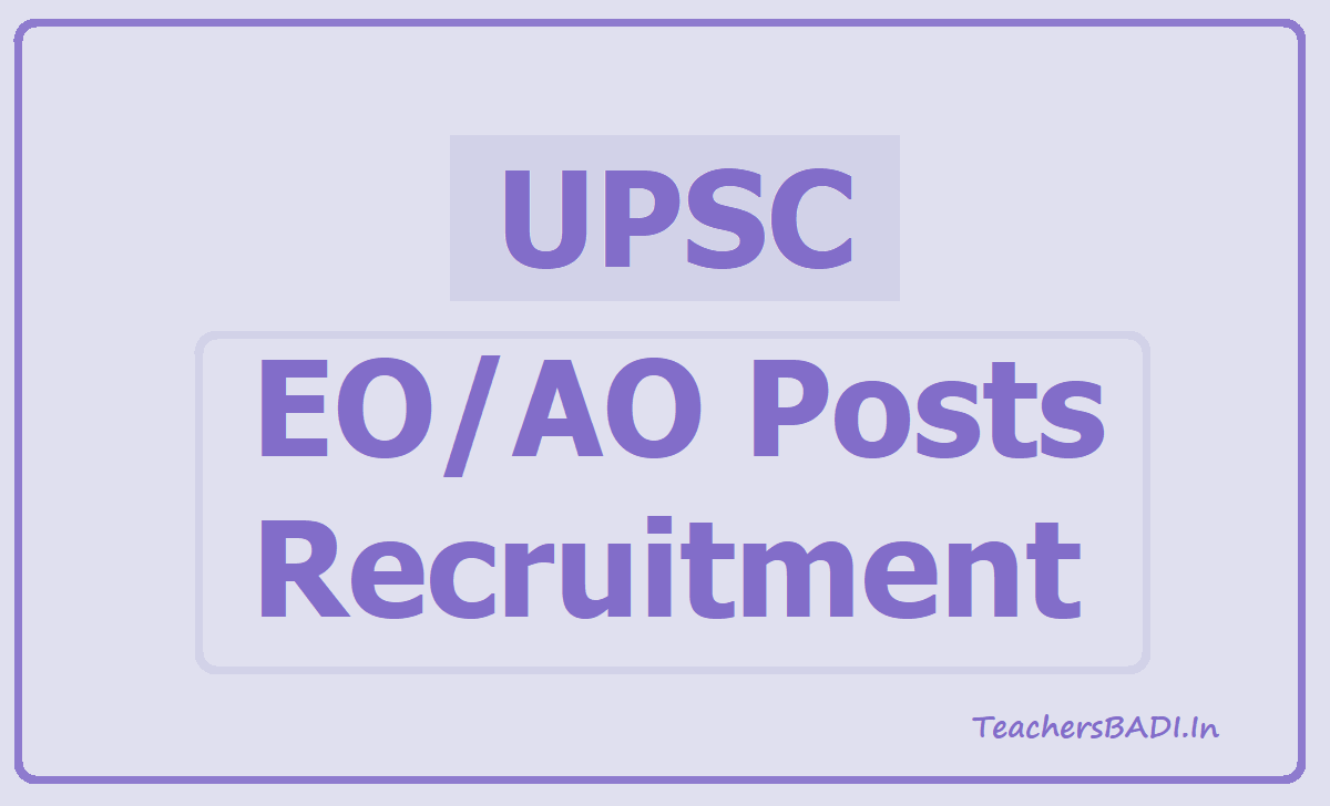 UPSC EO/AO Posts Recruitment