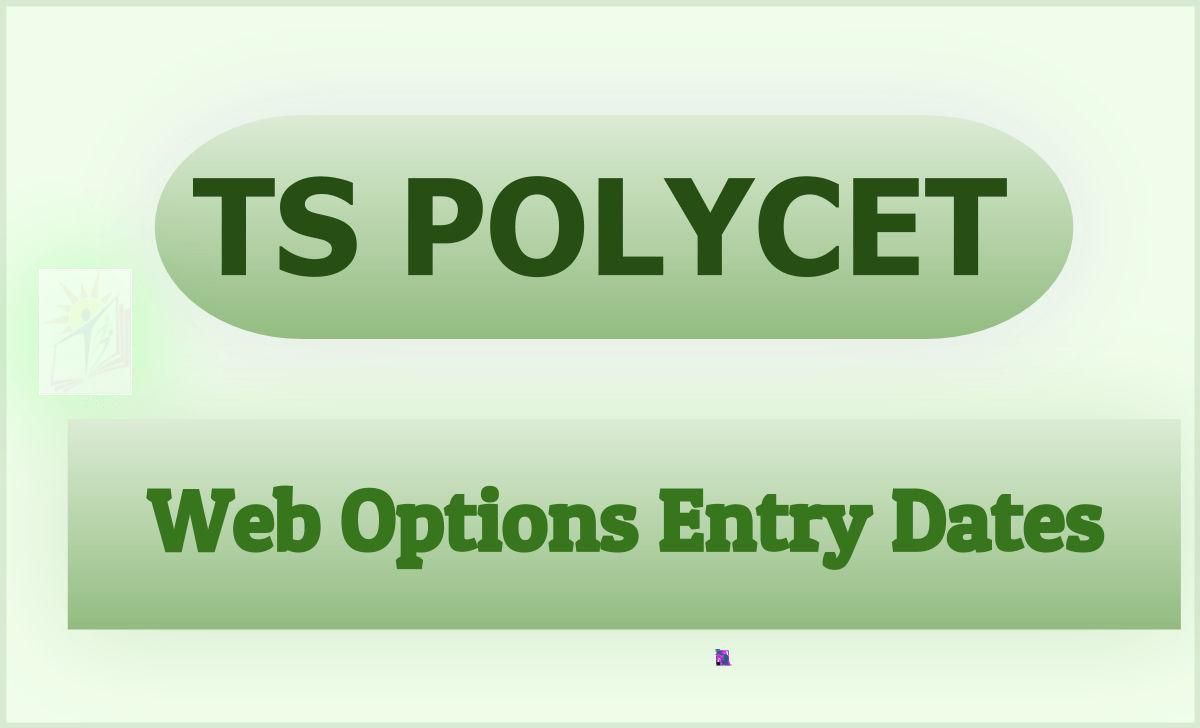 TS POLYCET Web Options Entry Dates