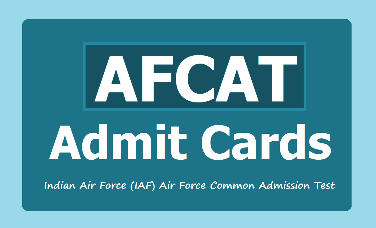 AFCAT Admit Cards 2020 (Indian Air Force )