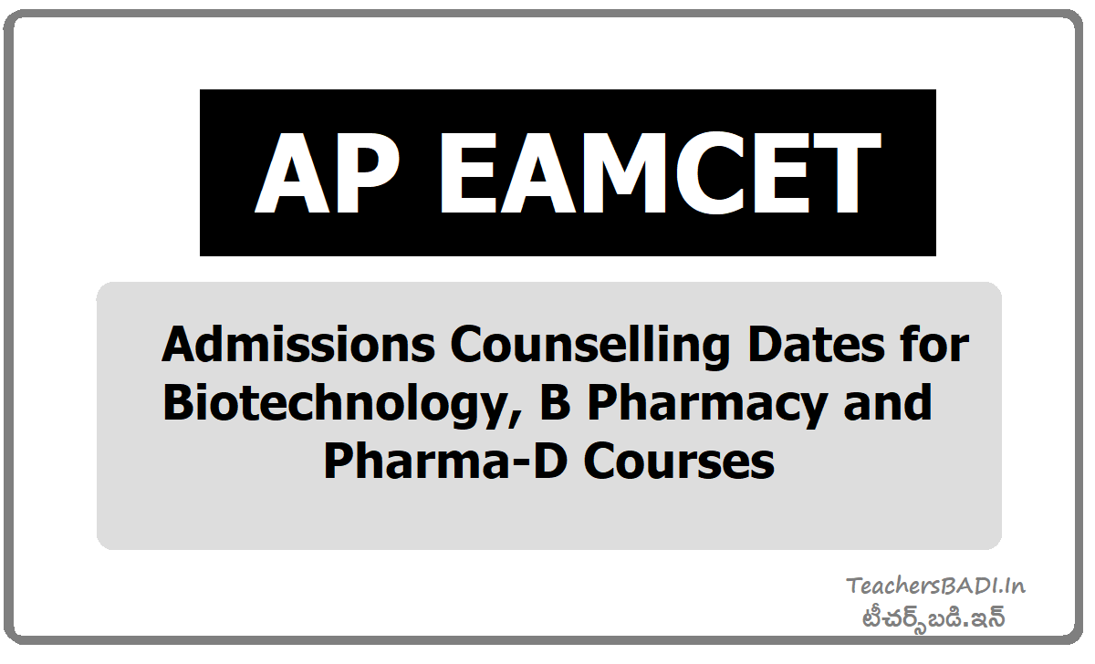 AP EAMCET Admissions Counselling Dates for Biotechnology, B Pharmacy, Pharma-D Courses