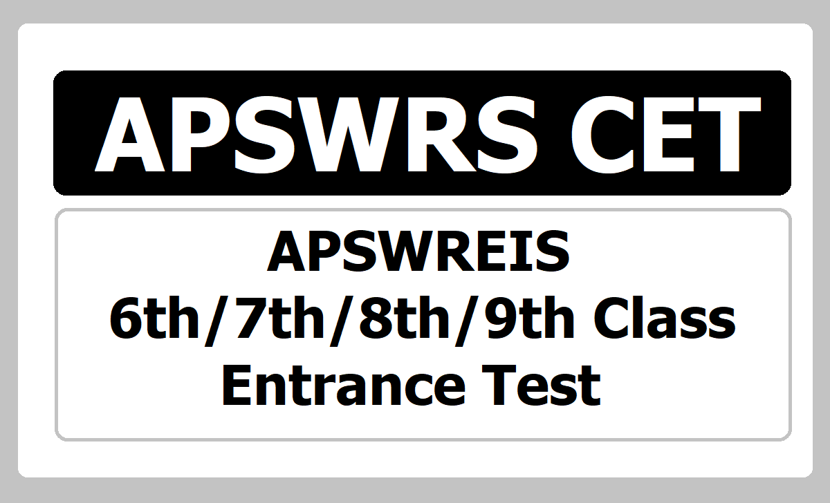 APSWREIS 6th 7th 8th 9th Class Entrance Test 2020