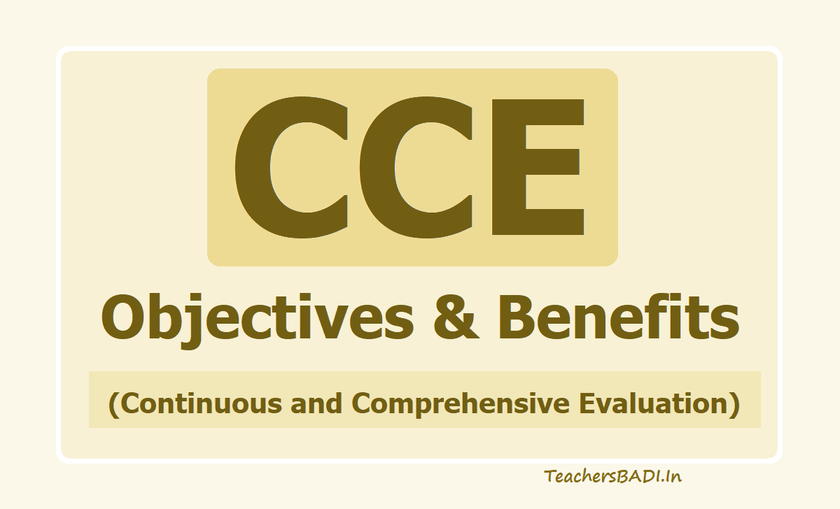 CCE Objectives & Benefits (Continuous and Comprehensive Evaluation)