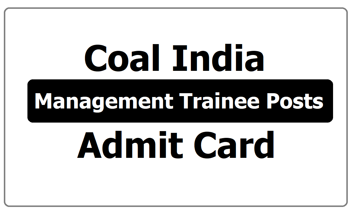 Coal India Management Trainee posts Admit Card 2020 download