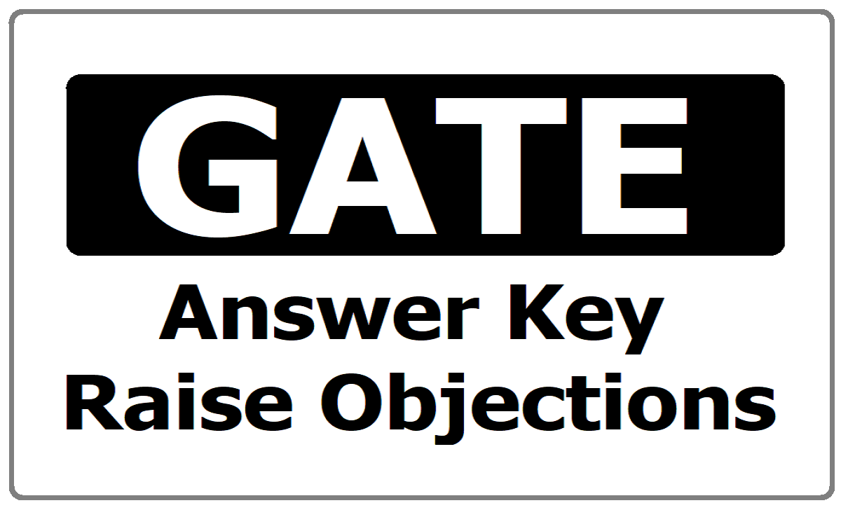 GATE Answer Key 2021 & Raise Objections. Question Papers download from gate.iitd.ac.in