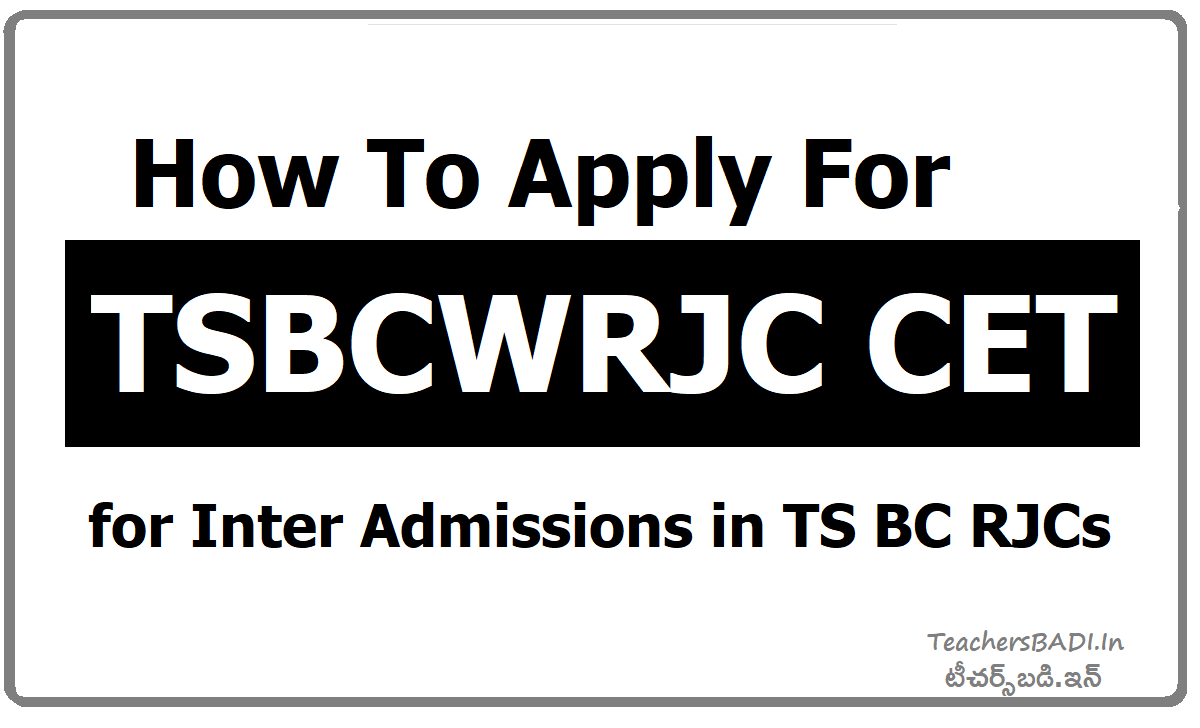 How To Apply For TSBCWRJC CET MJP TS BC Welfare RJC CET Entrance Test  & Apply online
