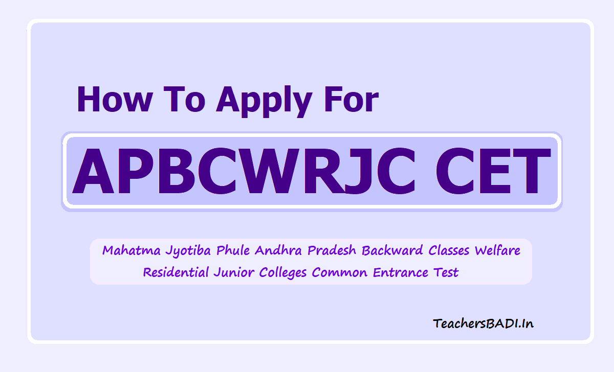 How To Apply for MJP APBCWRJC CET 2020 (AP BC Welfare RJC CET)