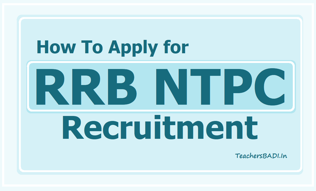How To Apply for RRB NTPC Recruitment