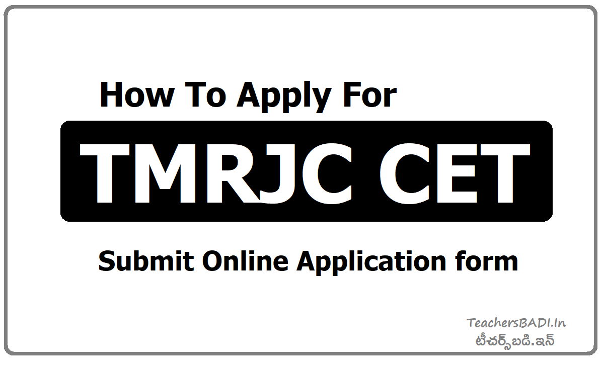 How To Apply for TMRJC CET, Submit TMREIS RJC CET Online Application form