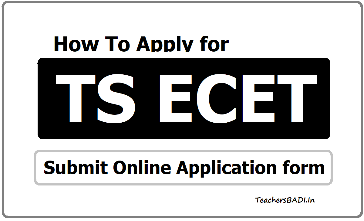 How To Apply for TS ECET 2020 & Submit Online Application form