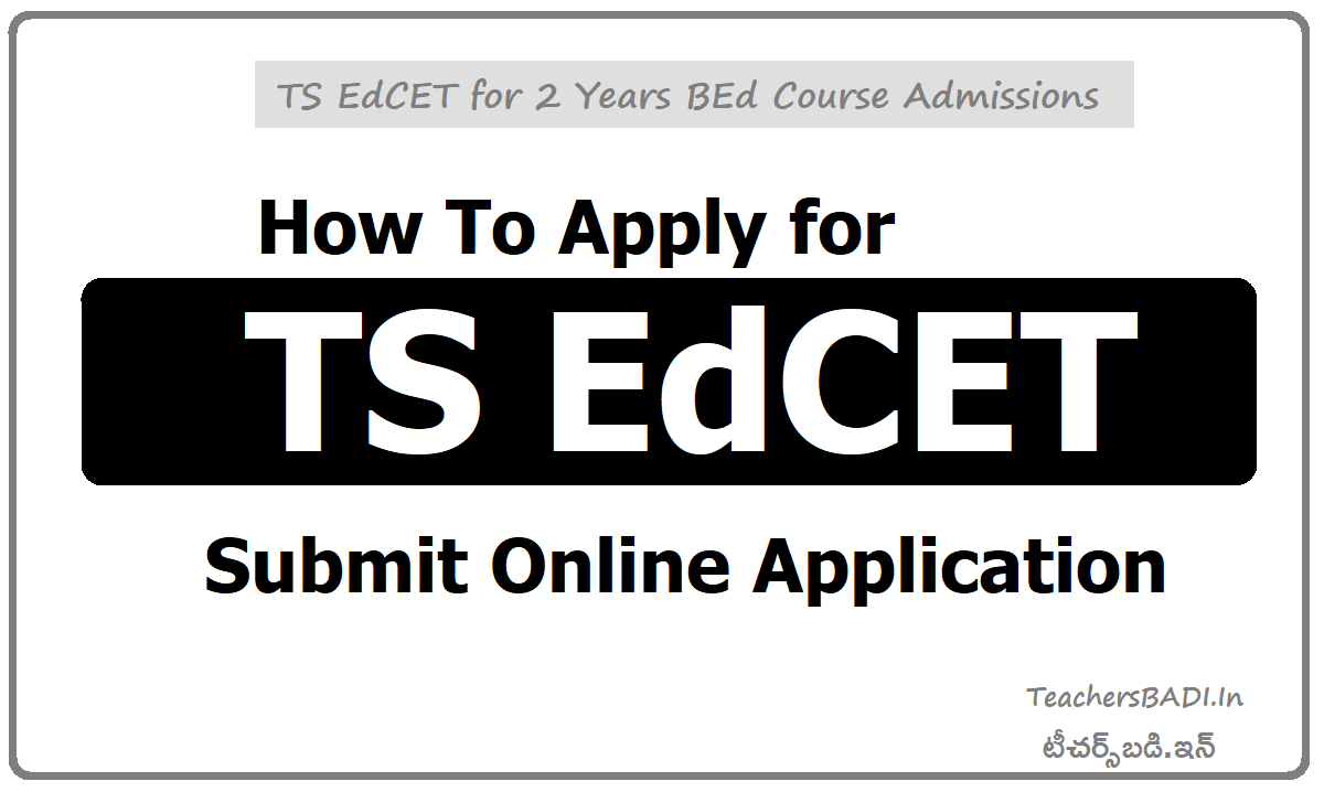 How To Apply for TS EdCET & Submit Online Application