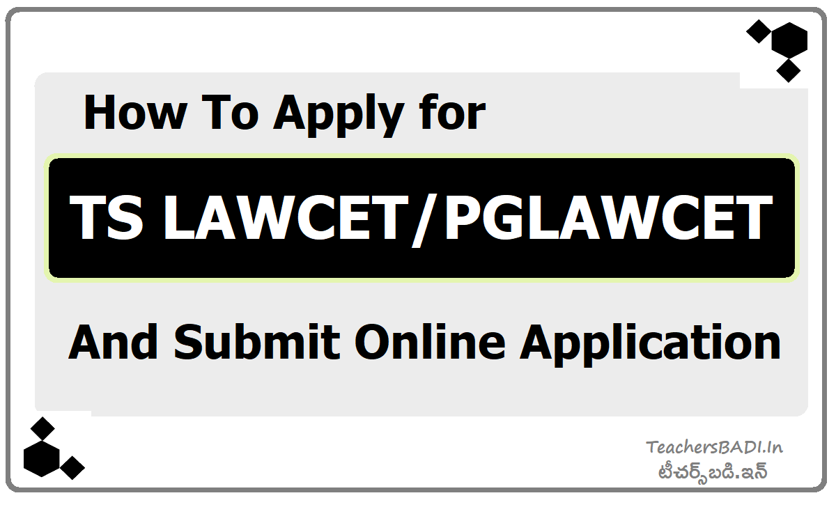 How To Apply for TS LAWCET PGLAWCET & Submit Online Application