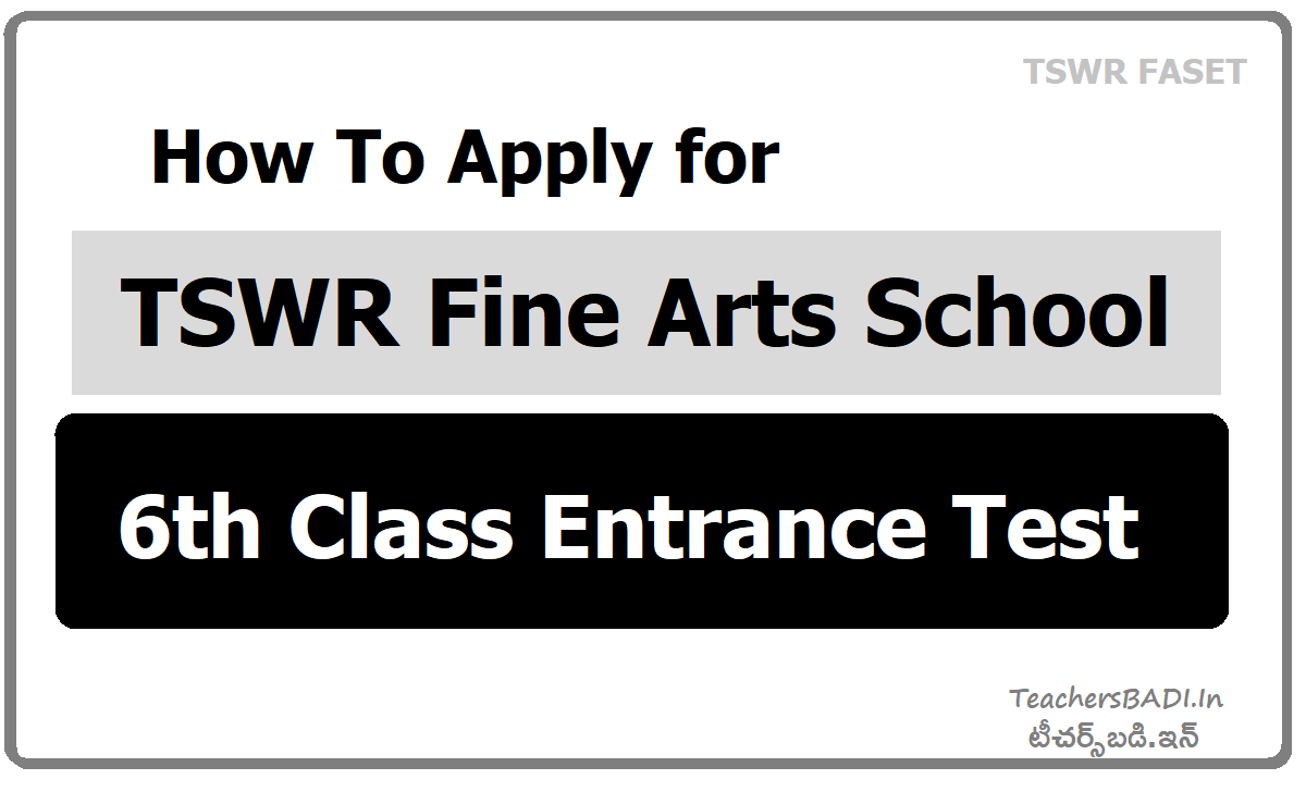 How To Apply for TSWR Fine Arts School 6th Class Entrance Test (TSWR FASET)