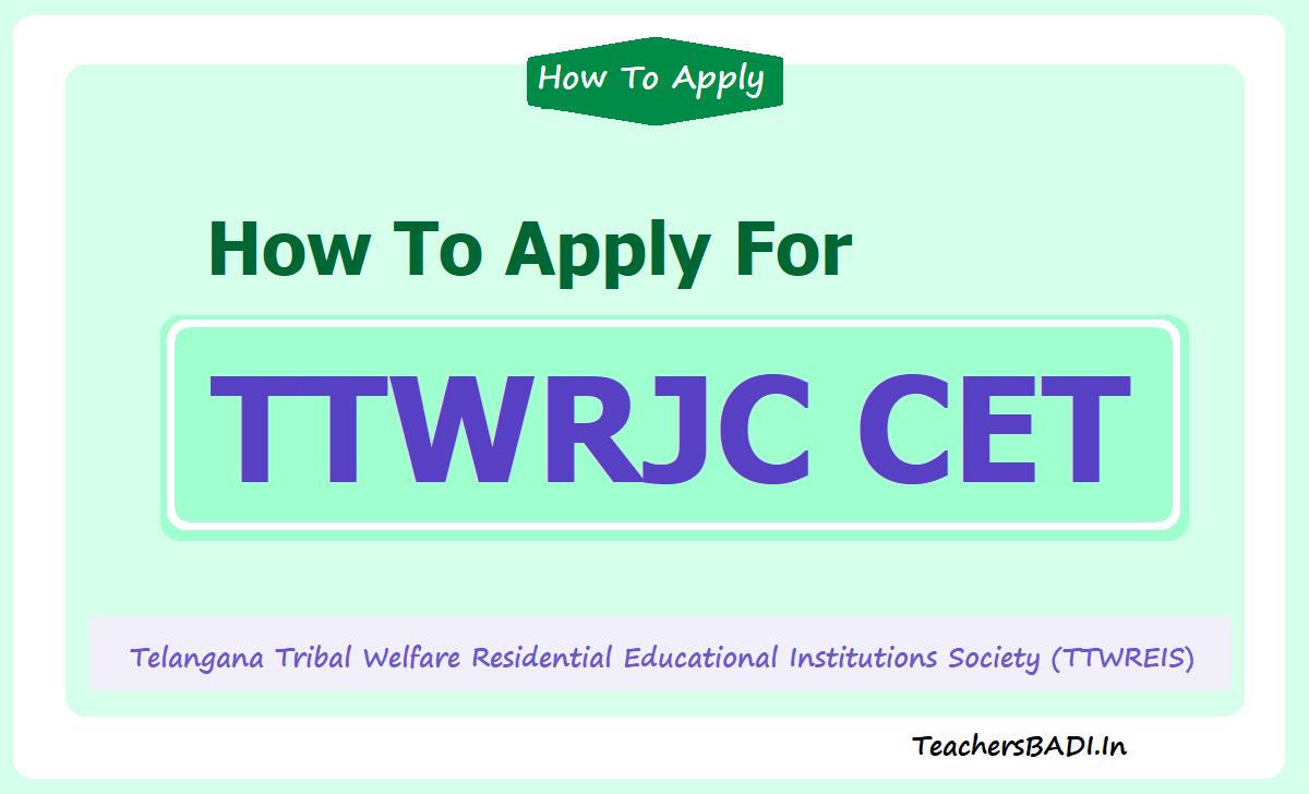 How To Apply for TTWRJC CET