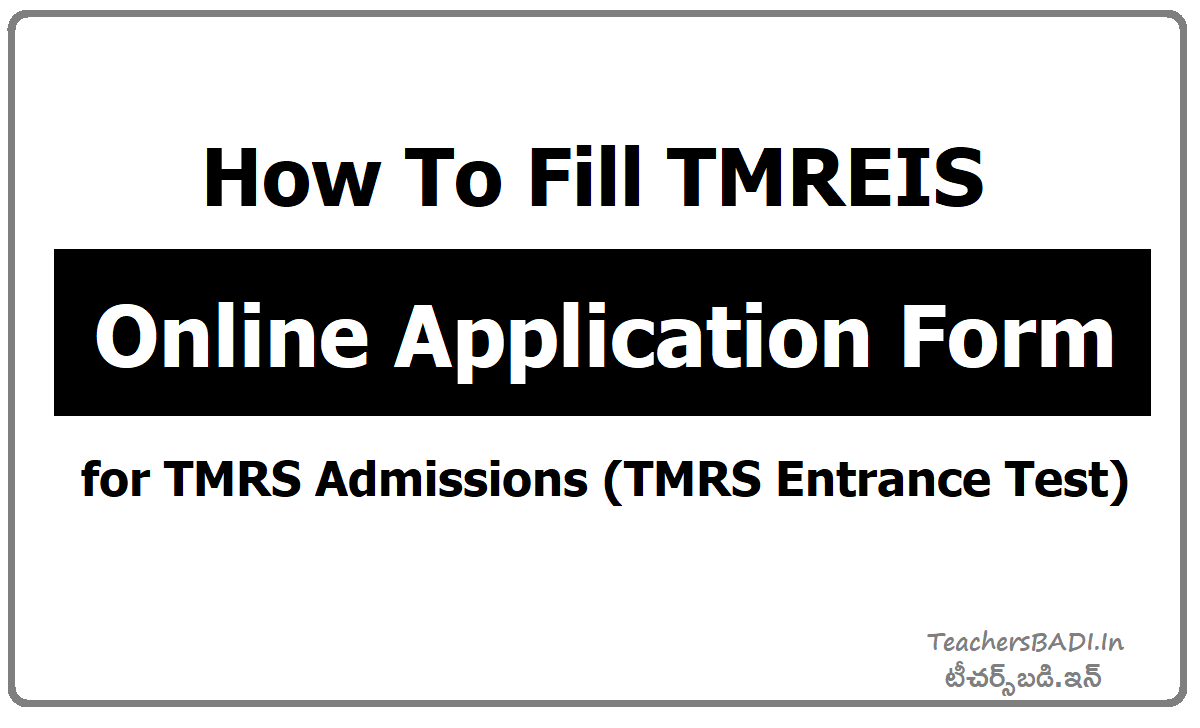 How To Fill TMREIS Online Application form for TMRS Admissions (TMRS Entrance Test)