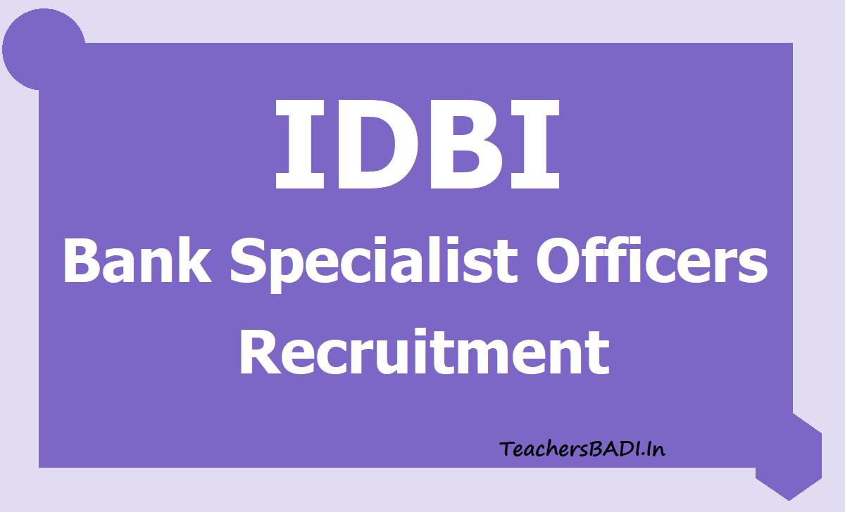 IDBI Bank Specialist Officers Recruitment