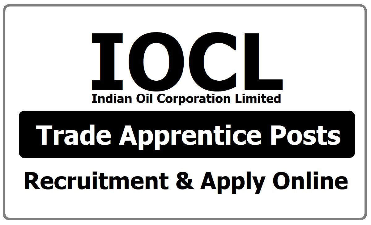 IOCL Trade Apprentice Posts Recruitment 2020 & Apply Online at iocl.onlinereg.in