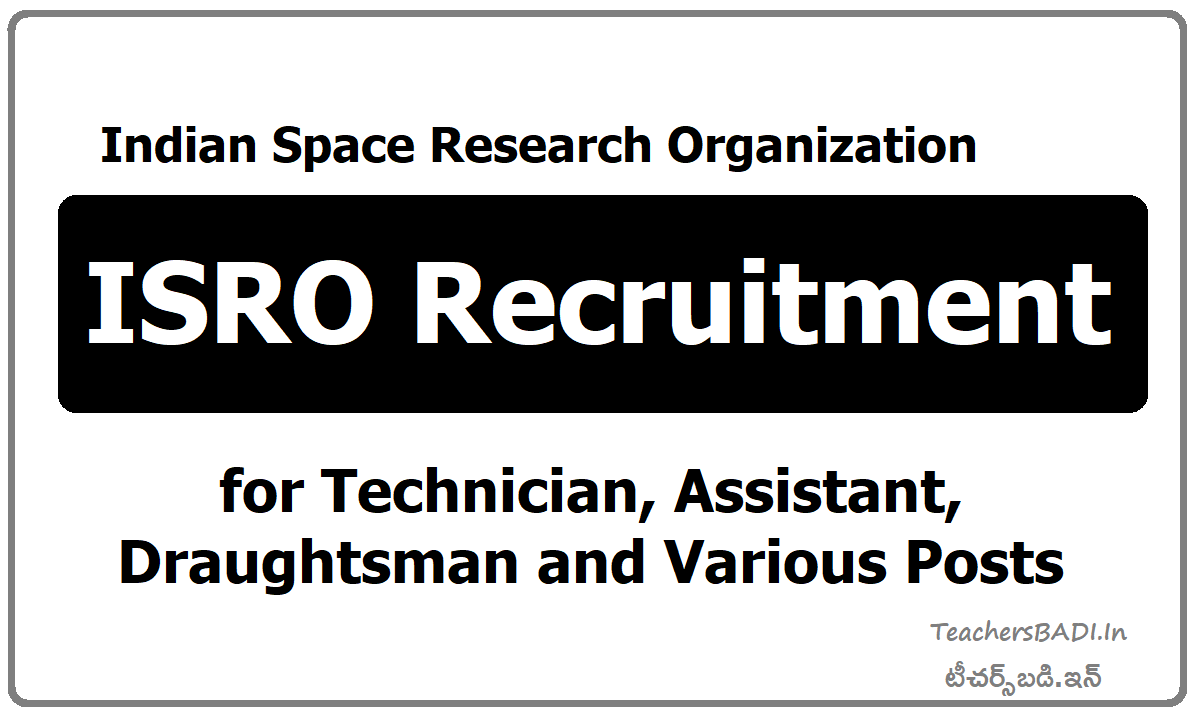ISRO Recruitment 2020 for Technician, Assistant, Draughtsman and Various Posts