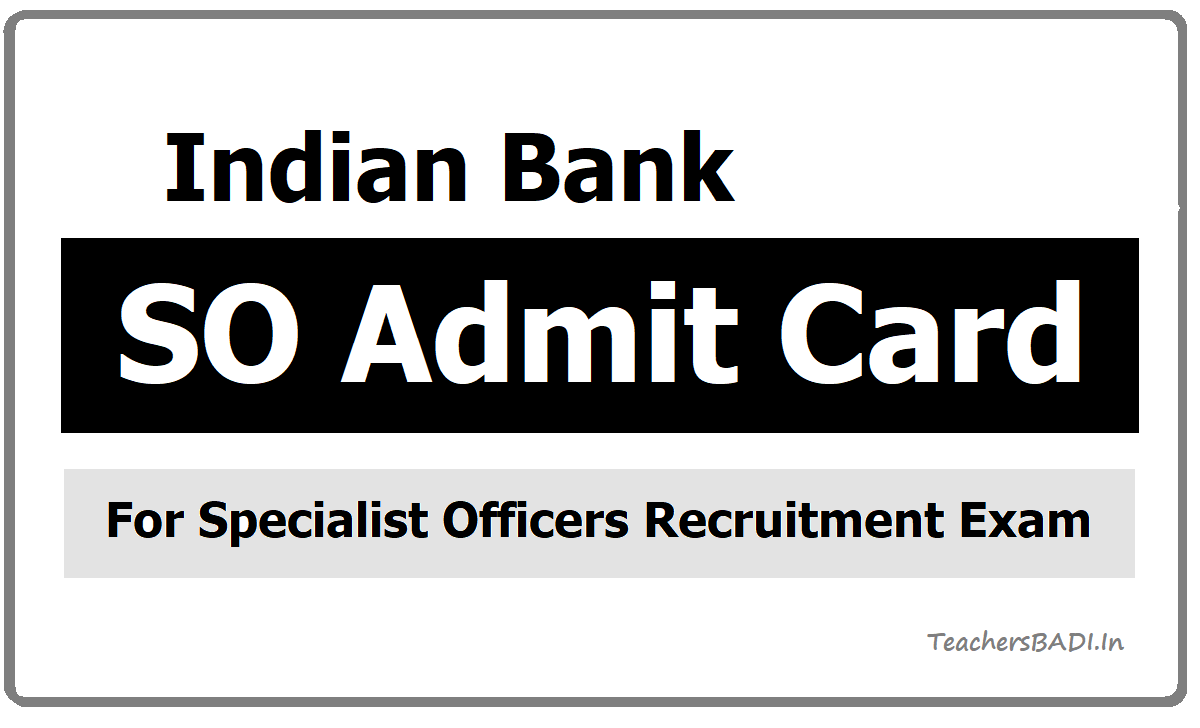 Indian Bank SO admit card download from indianbank.in