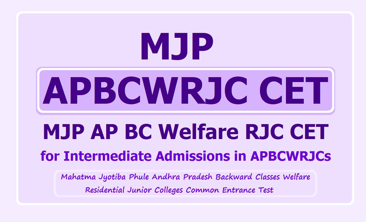 MJP APBCWRJC CET 2021 (MJP AP BC Welfare RJC CET) & Apply Online