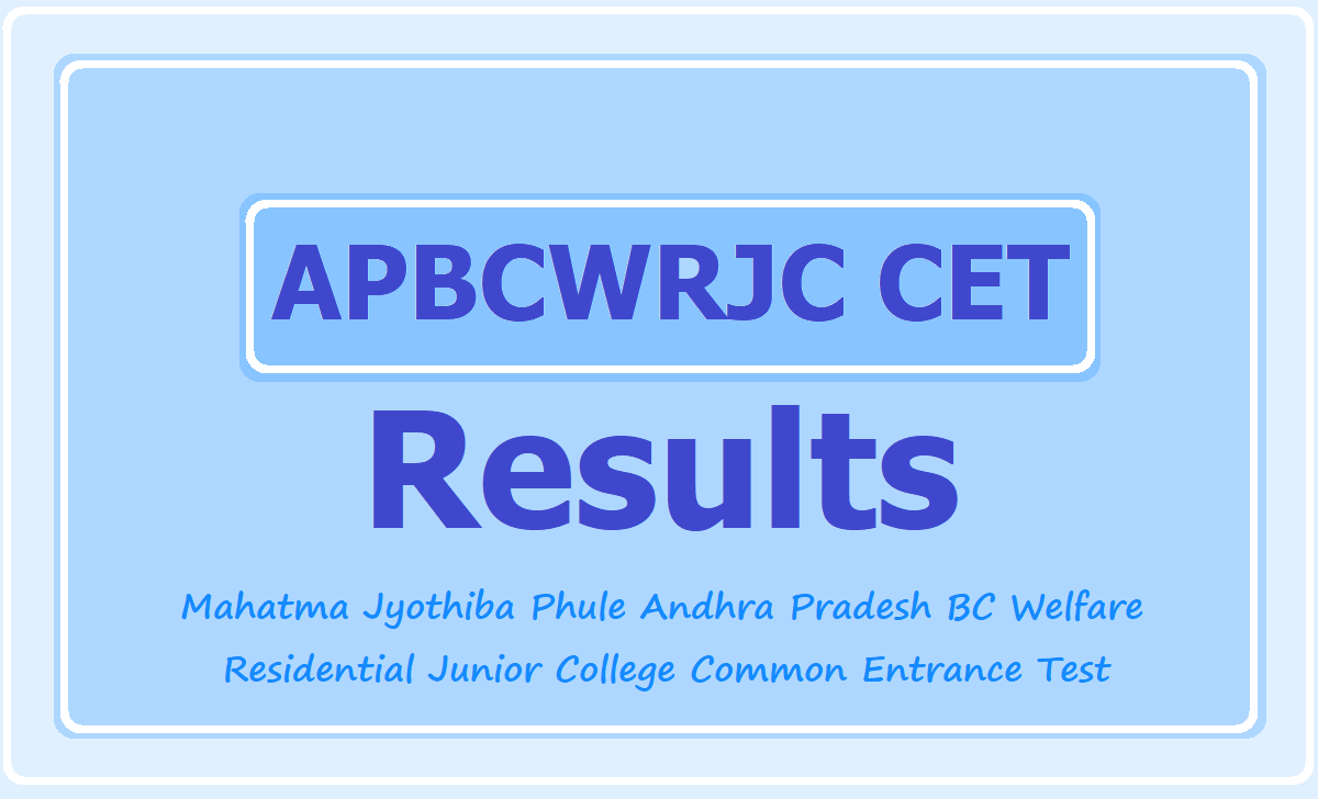 MJP APBCWRJC CET Results & Merit List