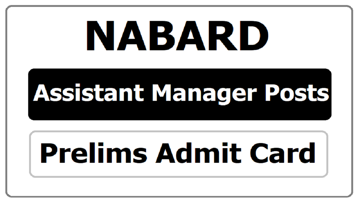 NABARD Assistant Manager Prelims Admit Card 2020