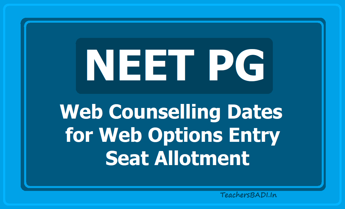 NEET PG Web Counselling Dates 2020 for Web Options Entry, Seat Allotment